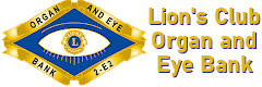 Lions Organ and Eye Bank 2E2